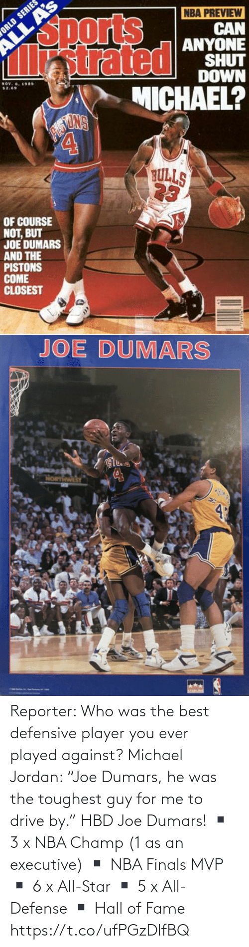 """Jordan: Reporter: Who was the best defensive player you ever played against?  Michael Jordan: """"Joe Dumars, he was the toughest guy for me to drive by.""""  HBD Joe Dumars!  ▪️ 3 x NBA Champ (1 as an executive) ▪️ NBA Finals MVP ▪️ 6 x All-Star ▪️ 5 x All-Defense ▪️ Hall of Fame https://t.co/ufPGzDlfBQ"""