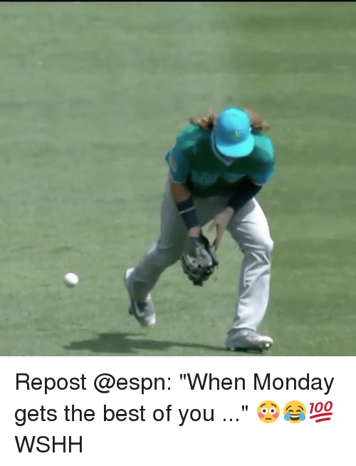 """Espns: Repost @espn: """"When Monday gets the best of you ..."""" 😳😂💯 WSHH"""