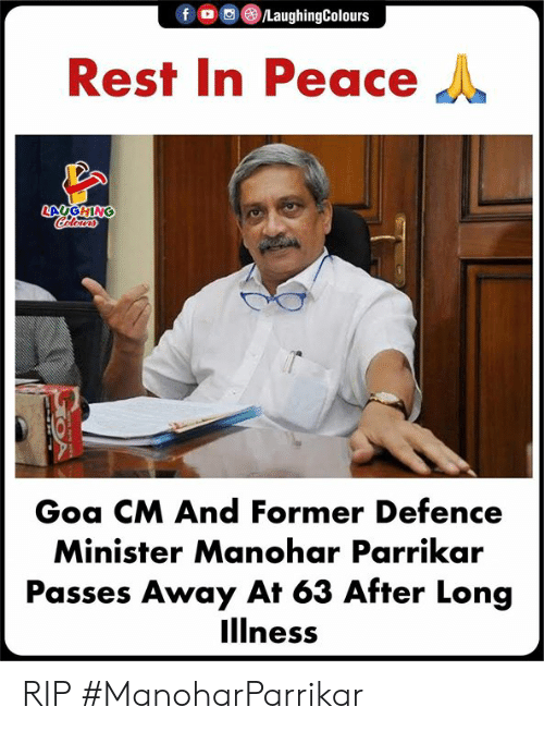 Peace, Indianpeoplefacebook, and Rest: Rest In Peace  Goa CM And Former Defence  Minister Manohar Parrikar  Passes Away At 63 After Long  llness RIP #ManoharParrikar