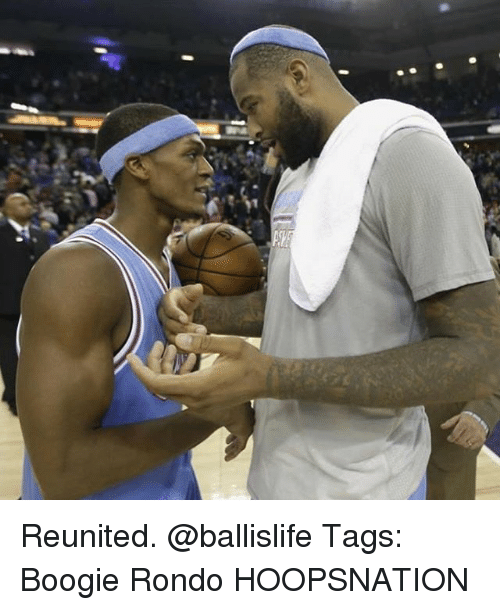 Memes, 🤖, and Rondo: Reunited. @ballislife Tags: Boogie Rondo HOOPSNATION