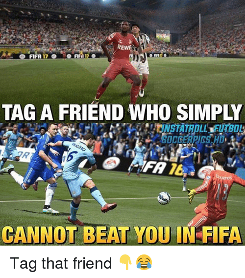 Fifa 17: REWE  FIFA 17  TAG A FRIEND WHO SIMPLY  CANNOT BEAT YOU IN FIFA Tag that friend 👇😂