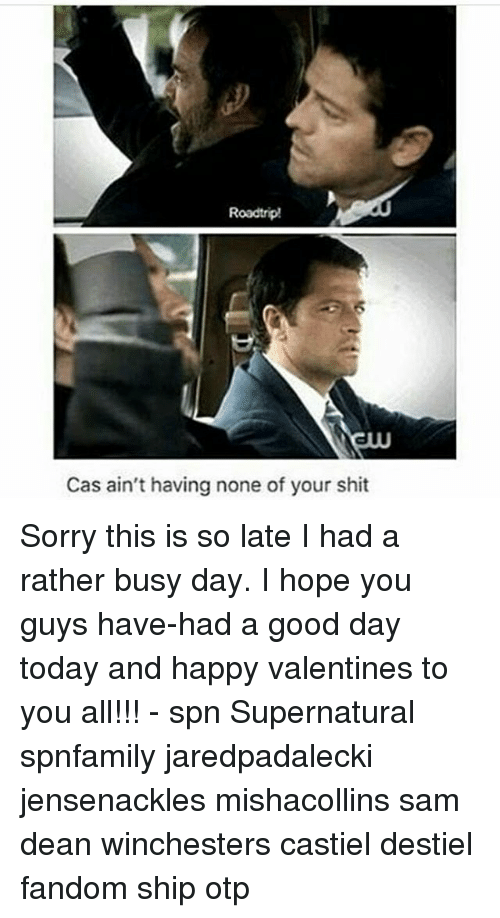 Memes, 🤖, and Dean Winchester: Roadtrip!  Cas ain't having none of your shit Sorry this is so late I had a rather busy day. I hope you guys have-had a good day today and happy valentines to you all!!! - spn Supernatural spnfamily jaredpadalecki jensenackles mishacollins sam dean winchesters castiel destiel fandom ship otp