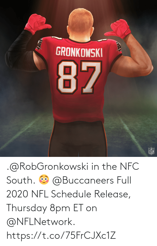 NFL: .@RobGronkowski in the NFC South. 😳 @Buccaneers  Full 2020 NFL Schedule Release, Thursday 8pm ET on @NFLNetwork. https://t.co/75FrCJXc1Z