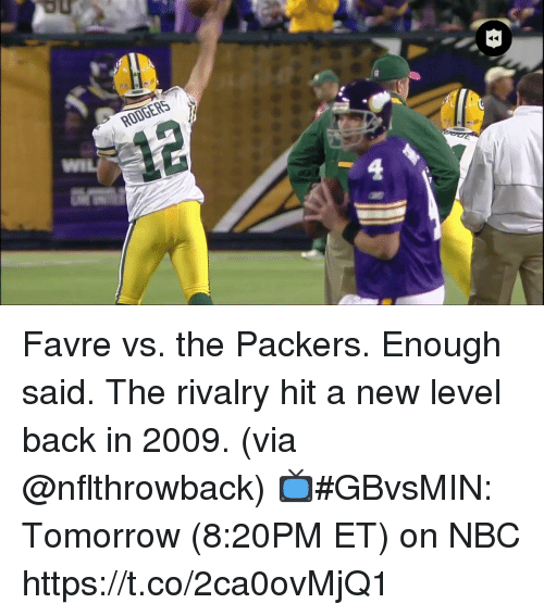 Memes, Packers, and Tomorrow: RODGERS Favre vs. the Packers. Enough said.  The rivalry hit a new level back in 2009. (via @nflthrowback)  📺#GBvsMIN: Tomorrow (8:20PM ET) on NBC https://t.co/2ca0ovMjQ1