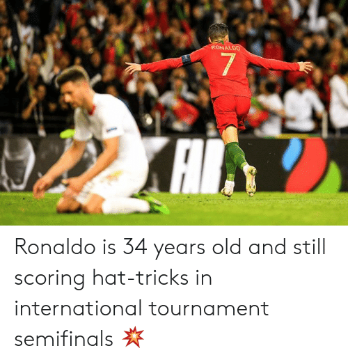 Ronaldo, International, and Old: RONALDO  7  XAI Ronaldo is 34 years old and still scoring hat-tricks in international tournament semifinals 💥