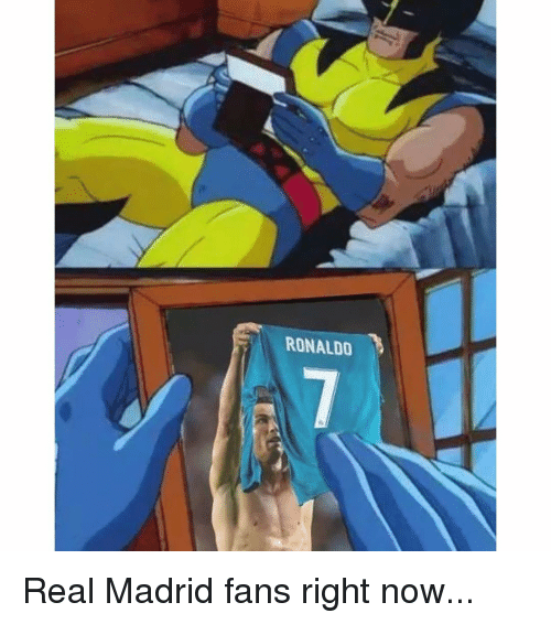 Memes, Real Madrid, and Ronaldo: RONALDO Real Madrid fans right now...