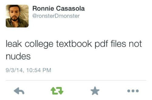 pdf: Ronnie Casasola  @ronsterDmonster  leak college textbook pdf files not  nudes  9/3/14, 10:54 PM