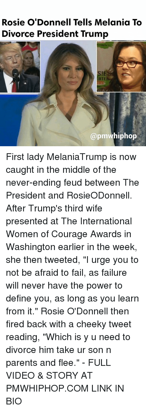 """odonnell: Rosie O'Donnell Tells Melania To  Divorce President Trump  ATE  (apmwhiphop First lady MelaniaTrump is now caught in the middle of the never-ending feud between The President and RosieODonnell. After Trump's third wife presented at The International Women of Courage Awards in Washington earlier in the week, she then tweeted, """"I urge you to not be afraid to fail, as failure will never have the power to define you, as long as you learn from it."""" Rosie O'Donnell then fired back with a cheeky tweet reading, """"Which is y u need to divorce him take ur son n parents and flee."""" - FULL VIDEO & STORY AT PMWHIPHOP.COM LINK IN BIO"""