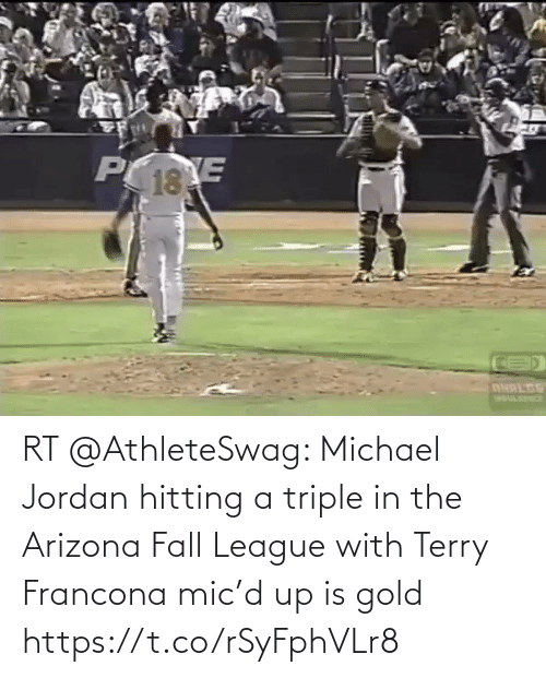 hitting: RT @AthleteSwag: Michael Jordan hitting a triple in the Arizona Fall League with Terry Francona mic'd up is gold https://t.co/rSyFphVLr8