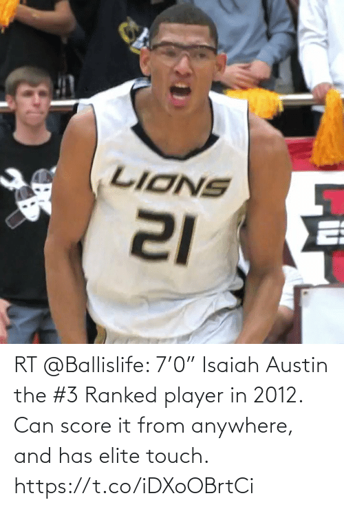 """touch: RT @Ballislife: 7'0"""" Isaiah Austin the #3 Ranked player in 2012. Can score it from anywhere, and has elite touch. https://t.co/iDXoOBrtCi"""