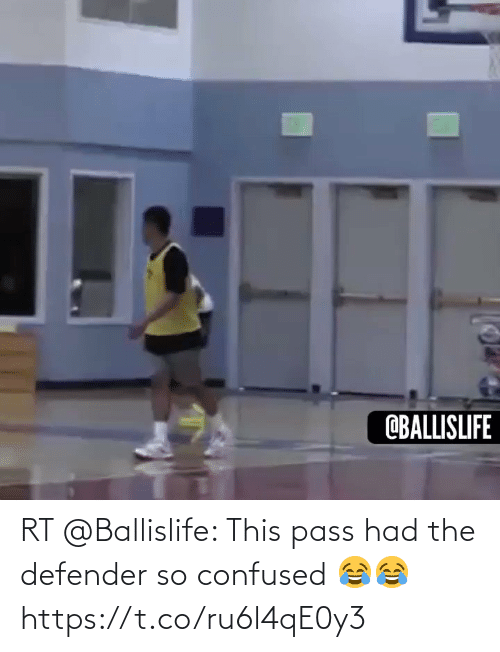 confused: RT @Ballislife: This pass had the defender so confused 😂😂 https://t.co/ru6l4qE0y3