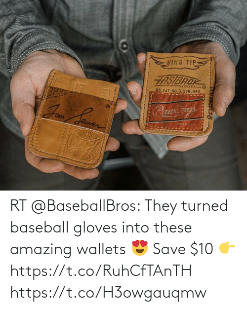 Turned: RT @BaseballBros: They turned baseball gloves into these amazing wallets 😍  Save $10 👉 https://t.co/RuhCfTAnTH https://t.co/H3owgauqmw