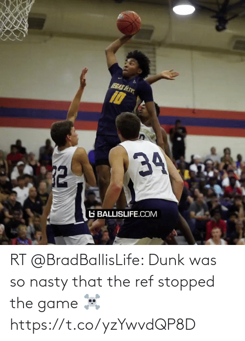The Ref: RT @BradBallisLife: Dunk was so nasty that the ref stopped the game ☠️  https://t.co/yzYwvdQP8D