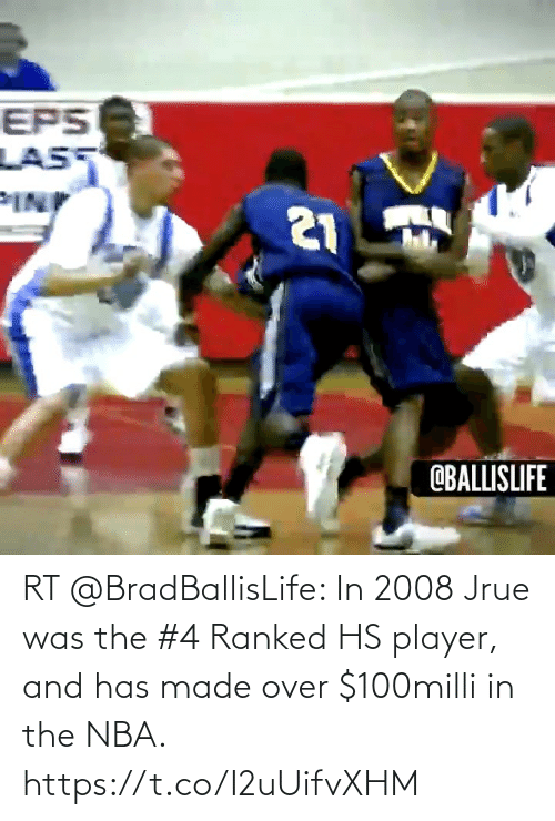Has: RT @BradBallisLife: In 2008 Jrue was the #4 Ranked HS player, and has made over $100milli in the NBA.   https://t.co/I2uUifvXHM