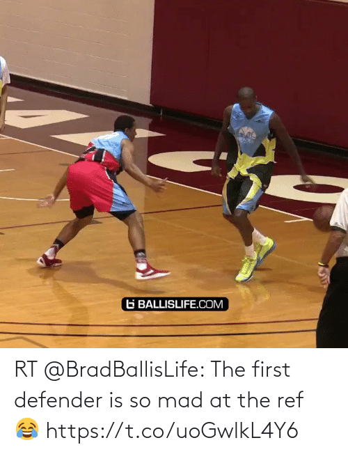 The Ref: RT @BradBallisLife: The first defender is so mad at the ref 😂  https://t.co/uoGwlkL4Y6