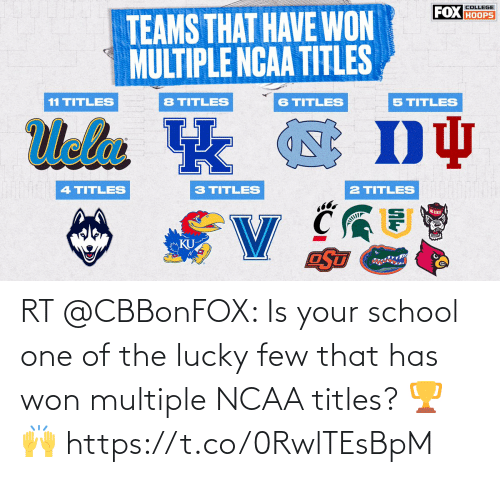 Has: RT @CBBonFOX: Is your school one of the lucky few that has won multiple NCAA titles? 🏆🙌 https://t.co/0RwlTEsBpM