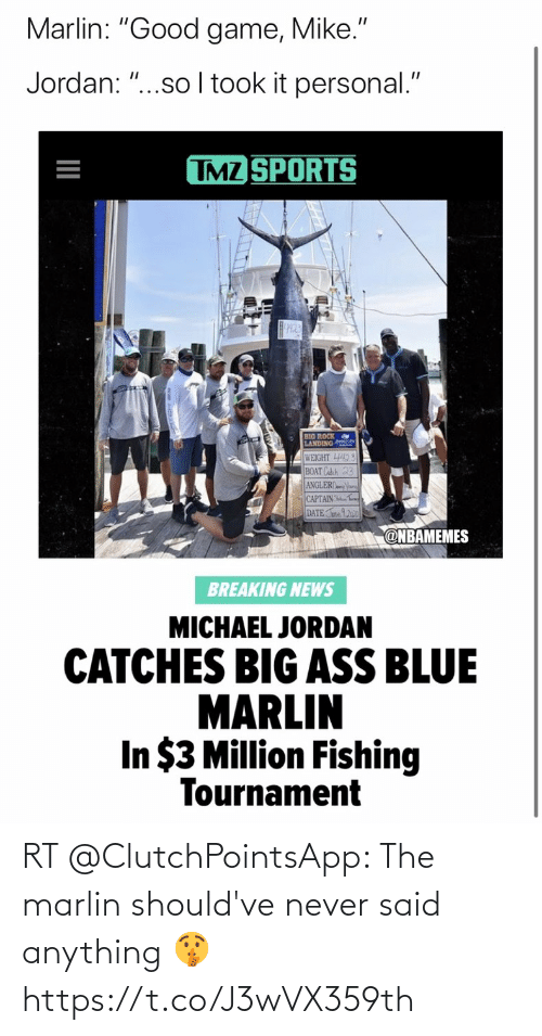 anything: RT @ClutchPointsApp: The marlin should've never said anything 🤫 https://t.co/J3wVX359th