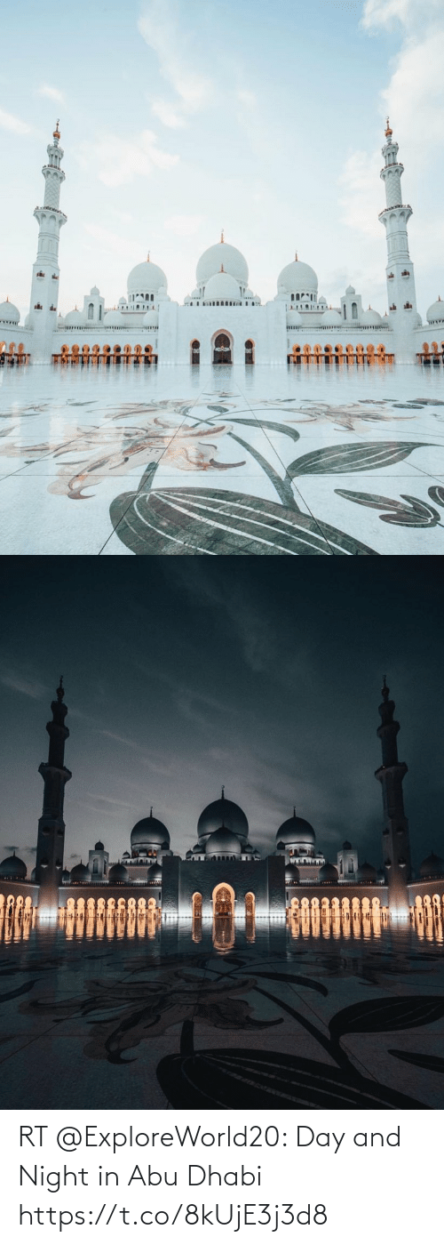 night: RT @ExploreWorld20: Day and Night in Abu Dhabi https://t.co/8kUjE3j3d8