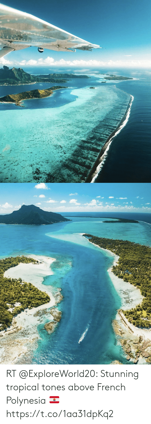 Above: RT @ExploreWorld20: Stunning tropical tones above French Polynesia 🇵🇫 https://t.co/1aa31dpKq2