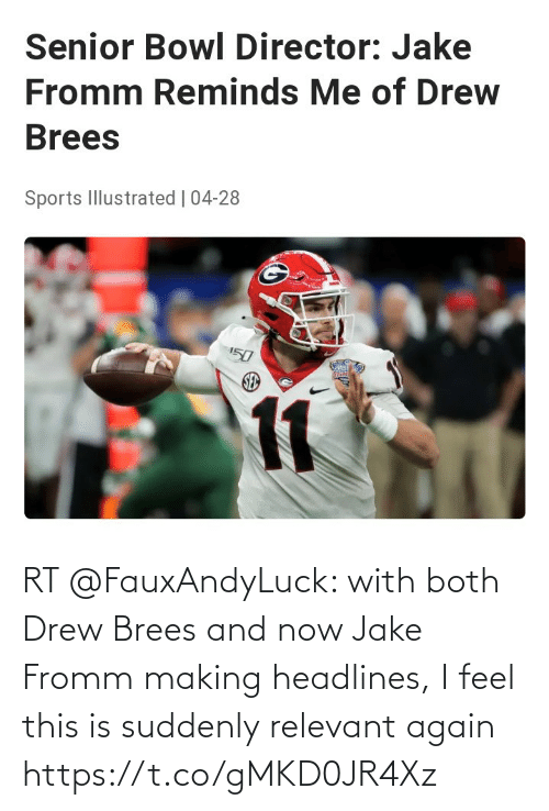 NFL: RT @FauxAndyLuck: with both Drew Brees and now Jake Fromm making headlines, I feel this is suddenly relevant again https://t.co/gMKD0JR4Xz