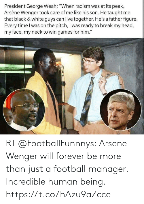 Football: RT @FootballFunnnys: Arsene Wenger will forever be more than just a football manager. Incredible human being. https://t.co/hAzu9aZcce