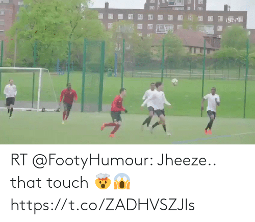 touch: RT @FootyHumour: Jheeze.. that touch 🤯😱 https://t.co/ZADHVSZJls