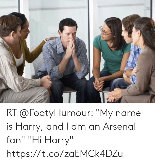 """Arsenal, Soccer, and Harry: RT @FootyHumour: """"My name is Harry, and I am an Arsenal fan""""  """"Hi Harry"""" https://t.co/zaEMCk4DZu"""