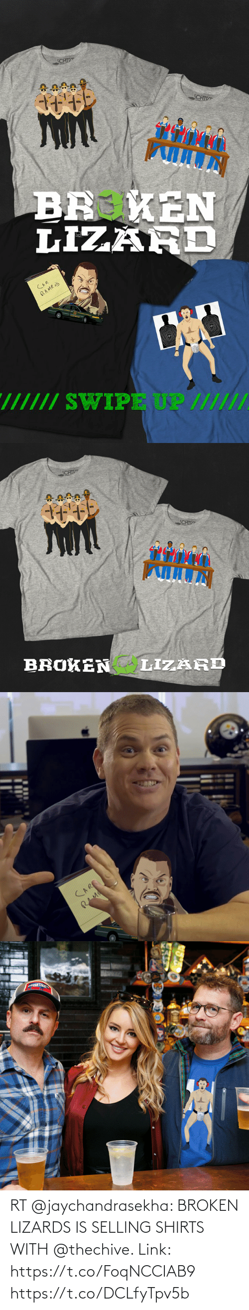 broken: RT @jaychandrasekha: BROKEN LIZARDS IS SELLING SHIRTS WITH @thechive. Link: https://t.co/FoqNCCIAB9 https://t.co/DCLfyTpv5b