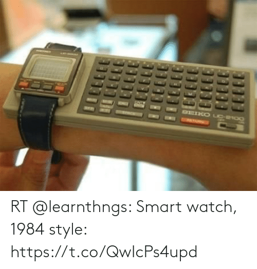 smart: RT @learnthngs: Smart watch, 1984 style: https://t.co/QwIcPs4upd