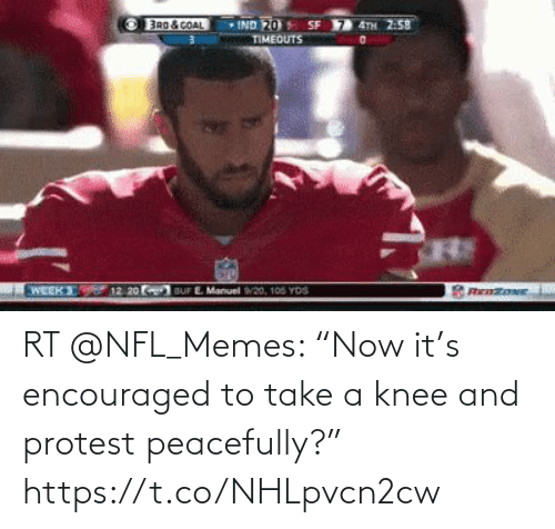 "Take A Knee: RT @NFL_Memes: ""Now it's encouraged to take a knee and protest peacefully?"" https://t.co/NHLpvcn2cw"