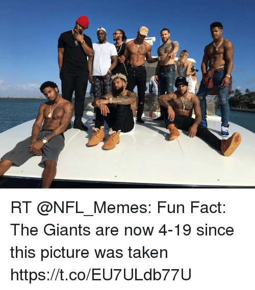 Memes, Nfl, and Taken: RT @NFL_Memes: Fun Fact: The Giants are now 4-19 since this picture was taken https://t.co/EU7ULdb77U