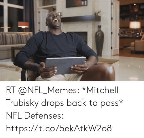 Drops: RT @NFL_Memes: *Mitchell Trubisky drops back to pass*   NFL Defenses: https://t.co/5ekAtkW2o8