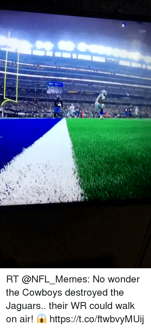 Dallas Cowboys, Memes, and Nfl: RT @NFL_Memes: No wonder the Cowboys destroyed the Jaguars.. their WR could walk on air! 😱 https://t.co/ftwbvyMUij