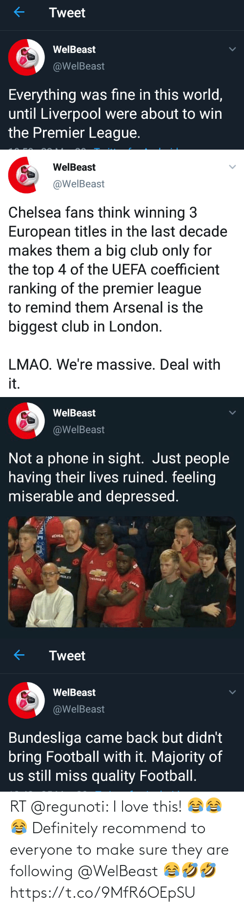 following: RT @regunoti: I love this! 😂😂😂 Definitely recommend to everyone to make sure they are following @WelBeast 😂🤣🤣 https://t.co/9MfR6OEpSU