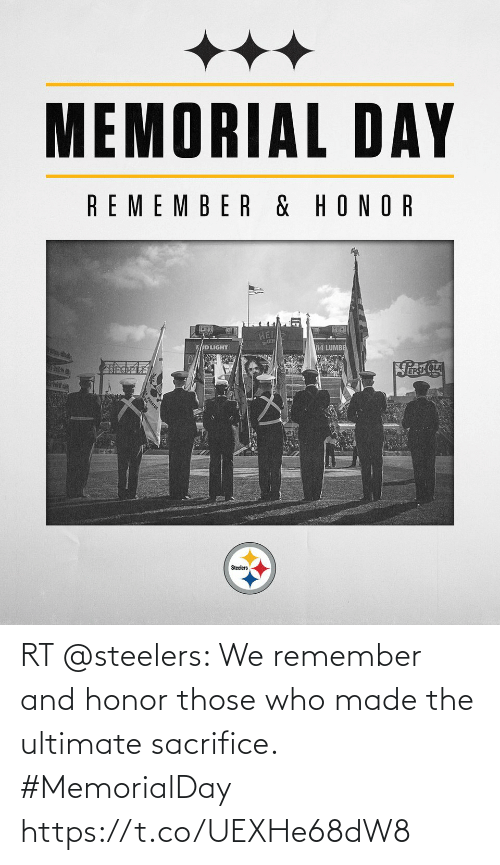 Steelers: RT @steelers: We remember and honor those who made the ultimate sacrifice. #MemorialDay https://t.co/UEXHe68dW8