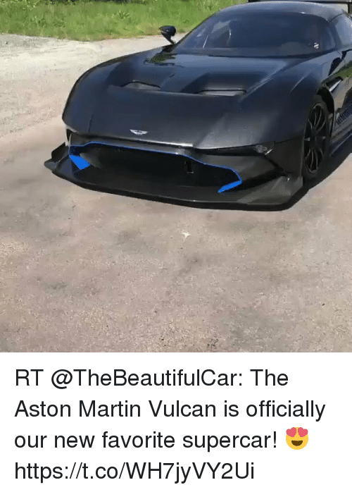 Rt The Aston Martin Vulcan Is Officially Our New Favorite Supercar