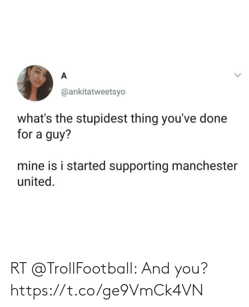 Trollfootball: RT @TrollFootball: And you? https://t.co/ge9VmCk4VN
