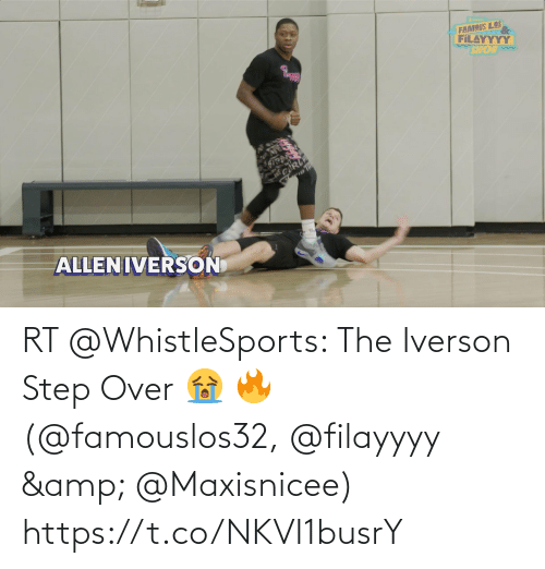ballmemes.com: RT @WhistleSports: The Iverson Step Over 😭 🔥  (@famouslos32, @filayyyy & @Maxisnicee) https://t.co/NKVI1busrY