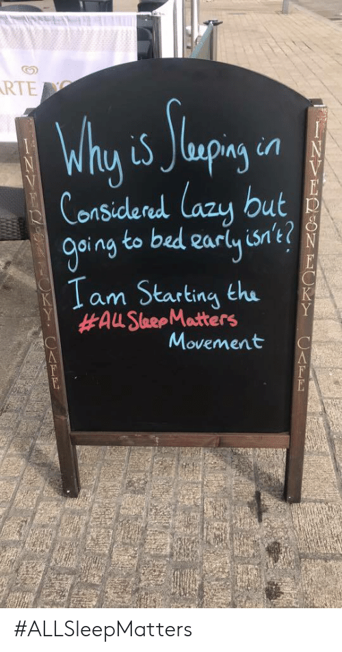 Oing: RTE  Considered lazu but  oing to bed earlyis't?  1 am Starting the  Movement C #ALLSleepMatters