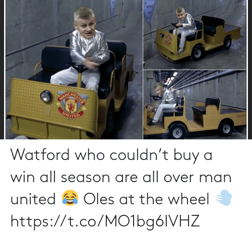 Buy A: rue-no  UNITED Watford who couldn't buy a win all season are all over man united 😂 Oles at the wheel 💨 https://t.co/MO1bg6IVHZ