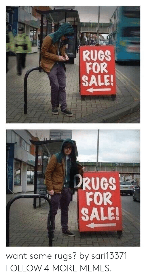 Rugs: RUGS  FOR  SALE!  ORUGS  FOR  SALE! want some rugs? by sari13371 FOLLOW 4 MORE MEMES.