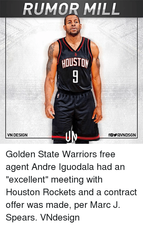 """Houston Rockets: RUMOR MILL  VN DESIGN Golden State Warriors free agent Andre Iguodala had an """"excellent"""" meeting with Houston Rockets and a contract offer was made, per Marc J. Spears. VNdesign"""