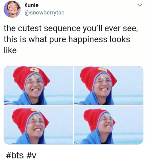 Pure Happiness: Runie  @snowberrytae  the cutest sequence you'll ever see,  this is what pure happiness looks  like #bts #v