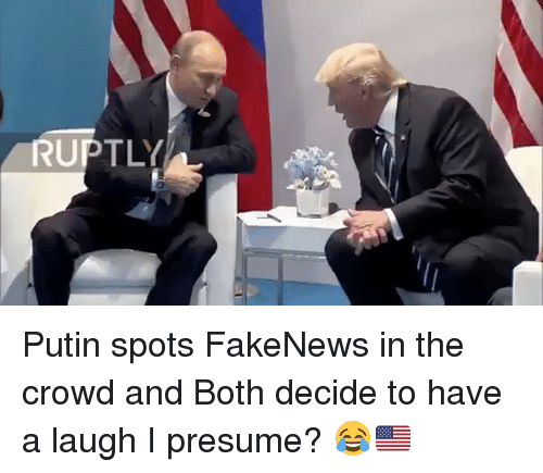 boths: RUPTLY Putin spots FakeNews in the crowd and Both decide to have a laugh I presume? 😂🇺🇸