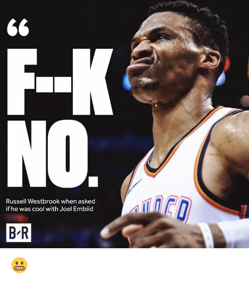 Russell Westbrook: Russell Westbrook when asked  if he was cool with Joel Embiid  B R 😬