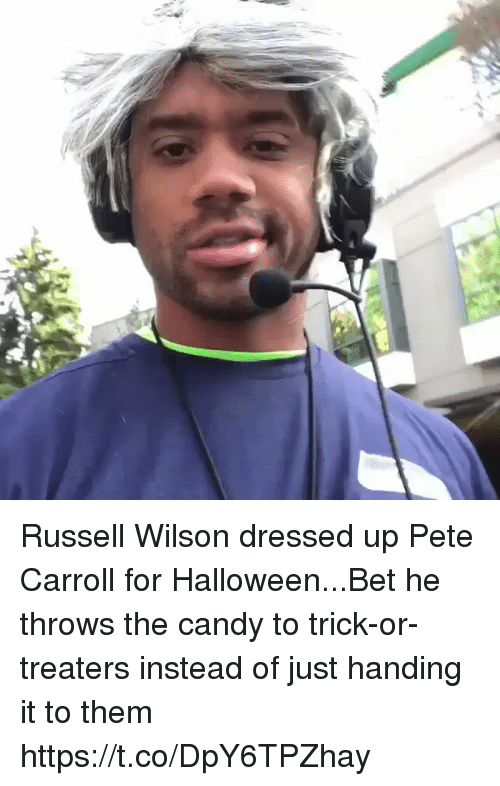 Candy, Football, and Halloween: Russell Wilson dressed up Pete Carroll for Halloween...Bet he throws the candy to trick-or-treaters instead of just handing it to them https://t.co/DpY6TPZhay