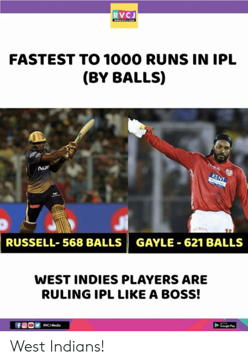 Memes, 🤖, and Media: RVCJ  FASTEST TO 1000 RUNS IN IPL  (BY BALLS)  RUSSELL-568 BALLS | GAYLE-621 BALLS  WEST INDIES PLAYERS ARE  RULING IPL LIKE A BOSS!  RVC Media West Indians!