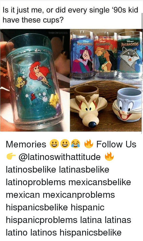 90s kid: s it just me, or did every single '90s kid  have these cups? Memories 😀😀😂 🔥 Follow Us 👉 @latinoswithattitude 🔥 latinosbelike latinasbelike latinoproblems mexicansbelike mexican mexicanproblems hispanicsbelike hispanic hispanicproblems latina latinas latino latinos hispanicsbelike