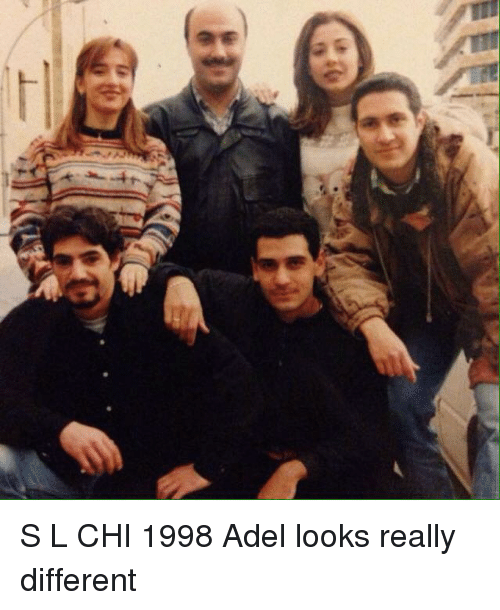 adel: S L CHI 1998 Adel looks really different