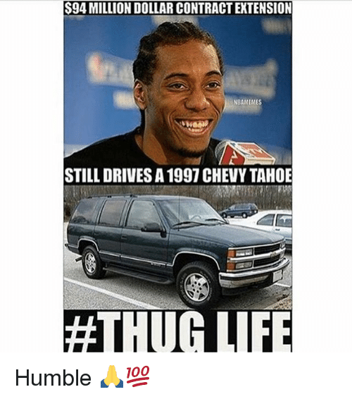 Thugs Life: S94 MILLION DOLLAR CONTRACT EXTENSION  NBAMEMES  STILL DRIVES A 1997 CHEVY TAHOE  #THUG LIFE Humble 🙏💯